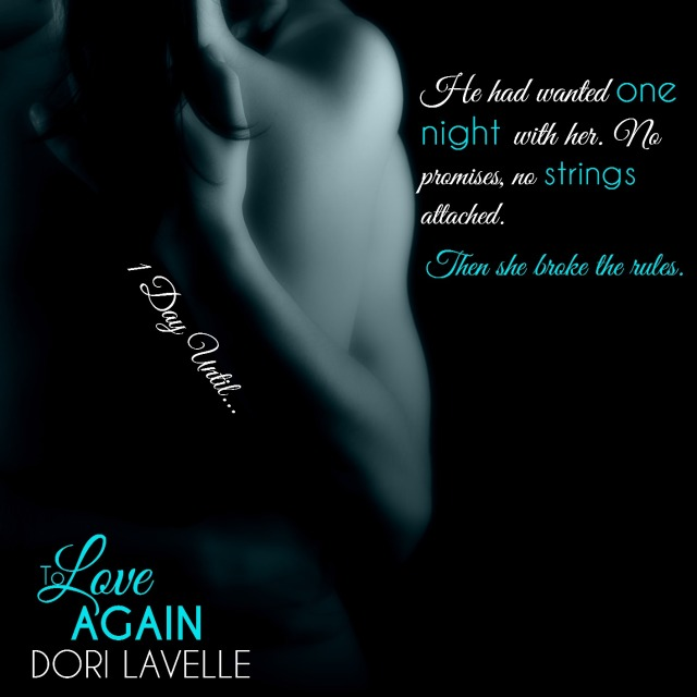 To Love Again (Learning to Live Again 2) by Dori Lavelle Teaser _5